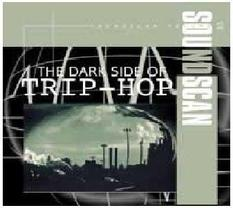 35 The Dark Side Of Trip-Hop