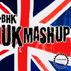 BHK UK Mash Up
