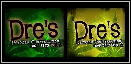 Dre's Detoxed Construction Loop Sets Vol. 1-2