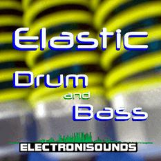 Elastic Drum and Bass