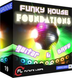 Funky House Foundations: Guitar & Bass