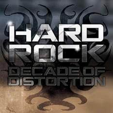 Hard Rock Decade of Distortion