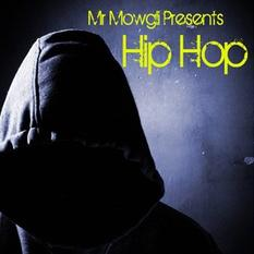 Mr Mowgli Presents: Hip Hop