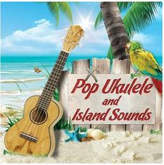 Pop Ukulele and Island Sounds