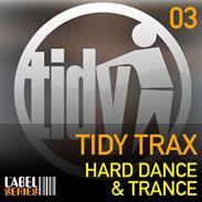 Tidy Trax Hard Dance And Trance