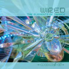 WIRED The Elements Of Trance